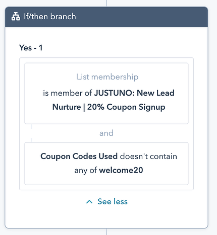 "Workflow ""If/then"" for Justuno Popup signups who haven't used the coupon"