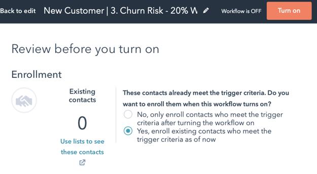 New Customer Churn Winback Workflow 5 Turn On