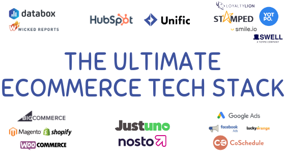 The Ultimate Ecommerce Tech Stack