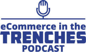 ecommerce-in-the-trenches-logo-300x180